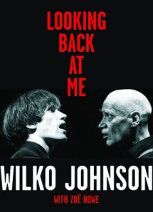 wilko johnson - Looking Back At Me