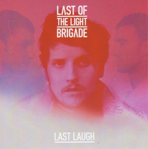 Last of the Light Brigade - Last Laugh