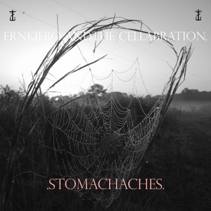 frnkiero-andthe-cellabration-Stomachaches-cover
