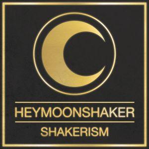 Heymoonshaker - Shakerism