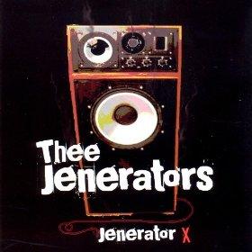 Thee Jenerators - Jenerator X