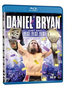 Daniel Bryan - Just Say Yes Yes Yes