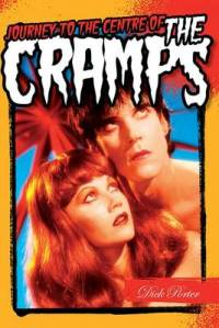 Journey To The Centre Of The Cramps book cover
