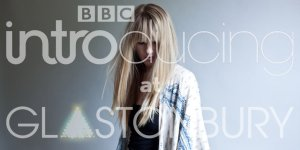 Robyn Sherwell - BBC Introducing Glastonbury