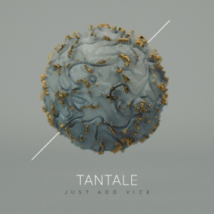Tantale - Just Add Vice - cover