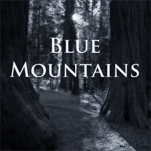 Blue Mountains - Refusing To Die