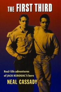 The First Third by Neal Cassady