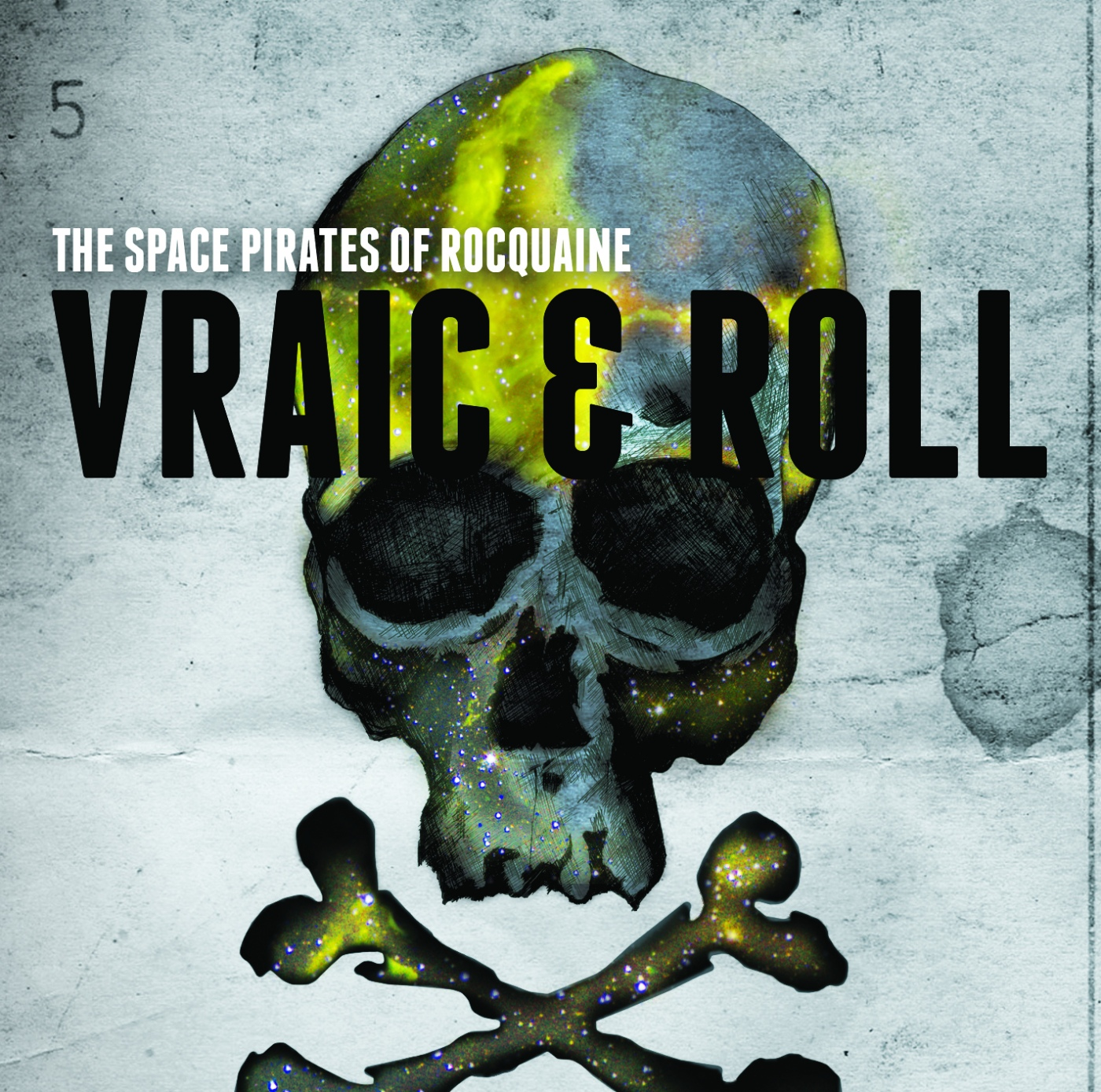 The Space Pirates of Rocquaine - Vraic and Roll