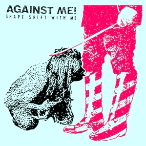 Against Me! - Shape Shift With Me cover