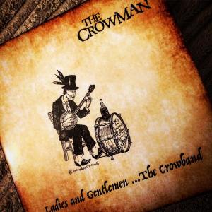 The Crowman - Ladies and Gentlemen The Crowband CD cover