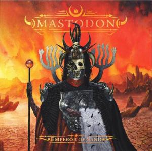 Mastodon - Emperor of Sand cover