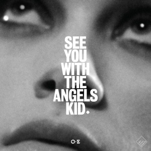 Of Empires - See You With The Angels Kid cover art