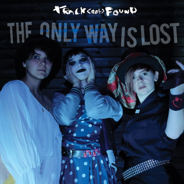 Track Not Found - The Only Way Is Lost EP cover