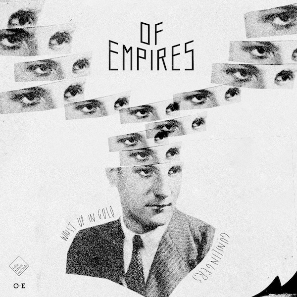 Of Empires - Waist Up In Gold and Gunslingers