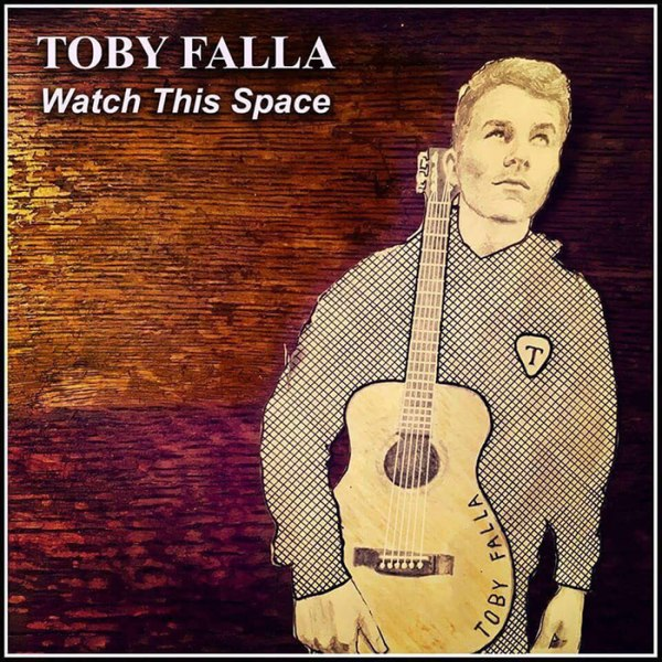 Toby Falla - Watch This Space EP cover