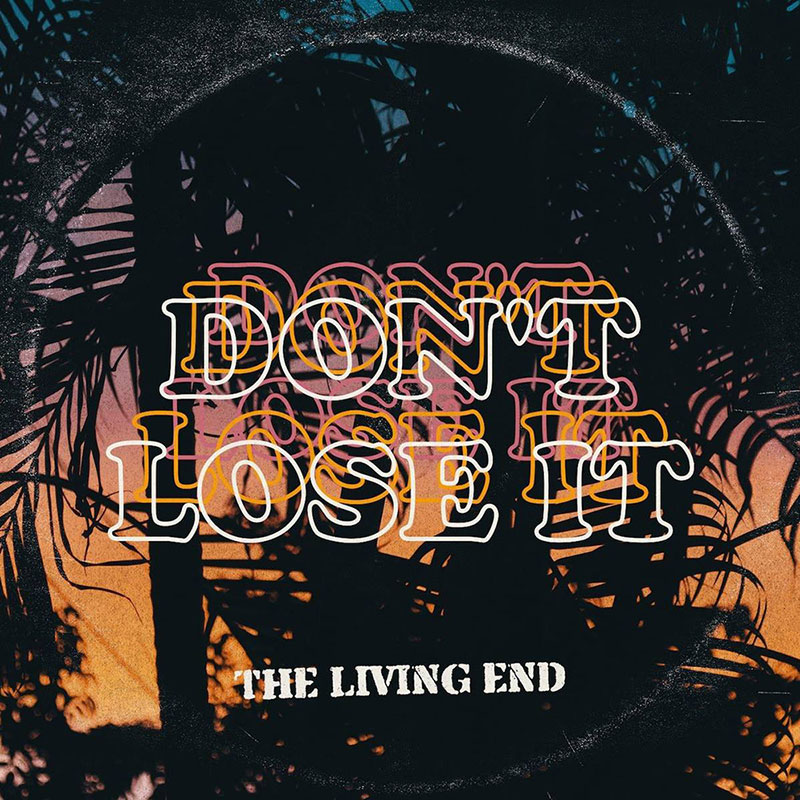 The Living End - Don't Lose It - artwork