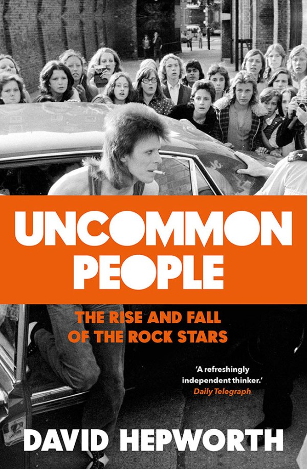 Uncommon People by David Hepworth book cover