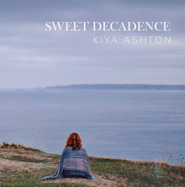 Kiya Ashton - Sweet Decadence EP - cover