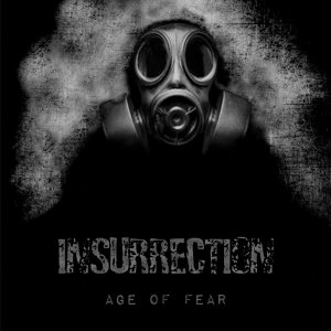 Insurrection - Age Of Fear - album cover