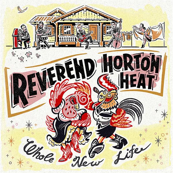 Reverend Horton Heat - Whole New Life - album cover