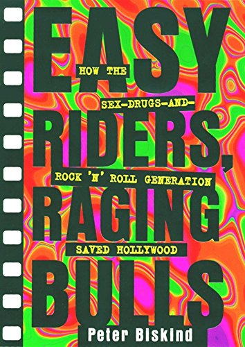 Easy Riders, Raging Bulls - book cover