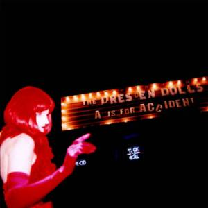 The Dresden Dolls - A Is For Accident - album cover