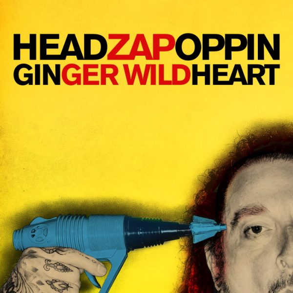 Ginger Wildheart - Headzapoppin cover art