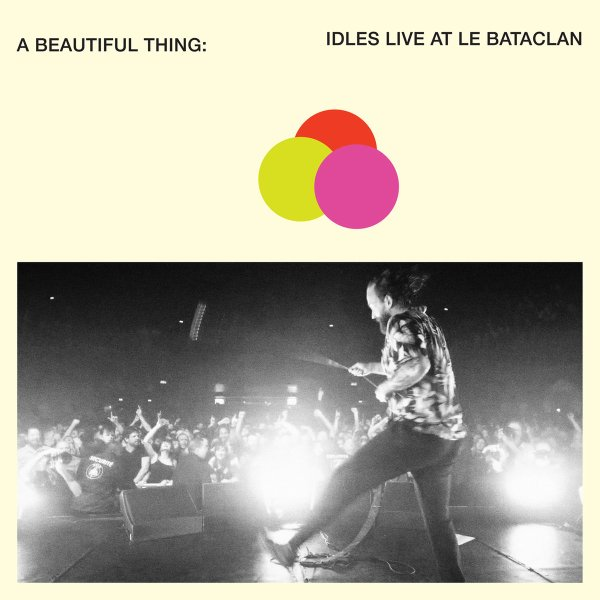 IDLES - A Beautiful Thing Live at Le Bataclan - album cover