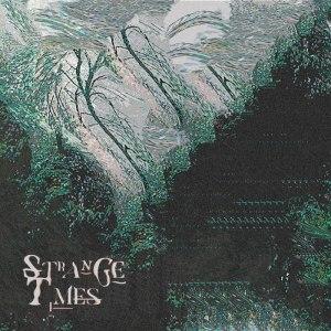 Stone Cold Fiction - Strange Times - album cover