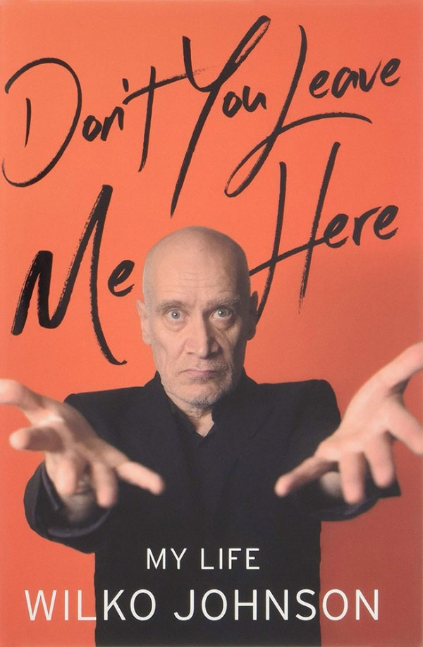 Don't You Leave Me Here - Wilko Johnson
