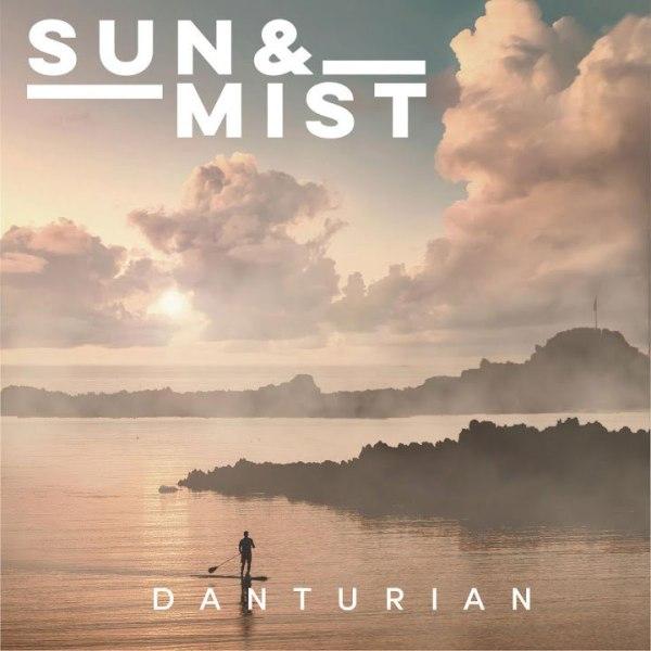 DanTurian - Sun And Mist - EP cover